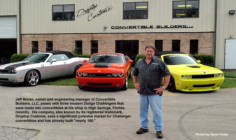 King of Convertibles, Jeff Moran - Engineer and designer of convertible Challenger